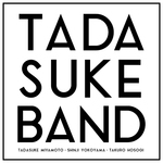 TADASUKE BAND
